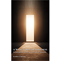 A Walk Through Darkness: Pathworking Guide to the Goetic Demons (English Edition)