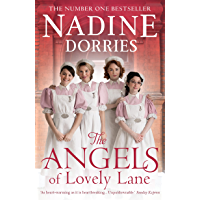 The Angels of Lovely Lane: A powerful 1950s nursing saga from the Sunday Times bestseller (The Lovely Lane Series Book 1) (English Edition)