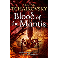 Blood of the Mantis: Shadows of the Apt (English Edition)