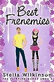Best Frenemies (The Flirting Games Series Book 6)