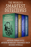 The World's Smartest Detectives: The Adventures of Sherlock Holmes; Martin Hewitt, Investigator; The Old Man in the…