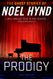 The Prodigy: 2014 Edition   -  The Ghost Stories of Noel Hynd  - Number 4
