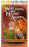 Witching The Night Away (The Witchy Women of Coven Grove Book 3)