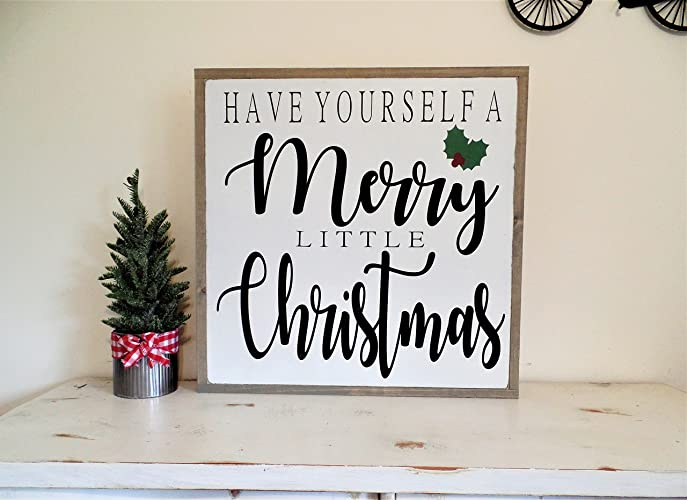 Have Yourself A Merry Little Christmas Sign.Amazon Com Have Yourself A Merry Little Christmas Sign