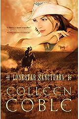 Lonestar Sanctuary (Lonestar Series Book 1) Kindle Edition