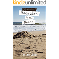 Vacation by the Beach: A beginner chapter book (The Miller Kids 2)