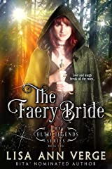 The Faery Bride (The Celtic Legends Series Book 2) Kindle Edition