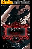 Jewels and Panties (Book, Seven): Dark Diary