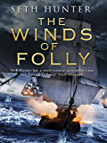 The Winds of Folly (Nathan Peake Book 4)