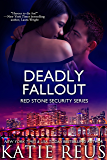 Deadly Fallout (romantic suspense) (Red Stone Security Series Book 10)