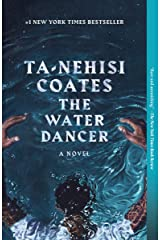 The Water Dancer: A Novel Kindle Edition