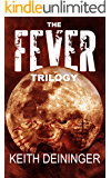 The Fever Trilogy: The Complete Series