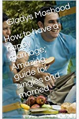 Amazing guide for singles and married Kindle Edition