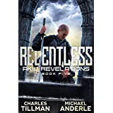 Relentless (Akio Revelations Book 5)