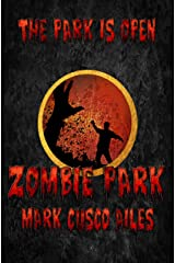 Zombie Park (The Z-Day Trilogy Book 1) Kindle Edition