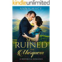 She Ruined the Marquess: A Historical Romance (Unexpected Love Book 1)