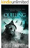 Quelling (The Purification Era Book 2)