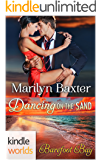 Barefoot Bay: Dancing on the Sand (Kindle Worlds Novella)
