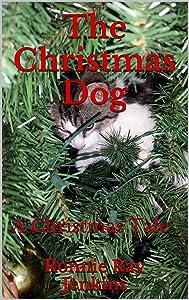 The Christmas Dog: A Christmas Tale