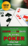 How to earn $30/hour within 30 days playing poker online
