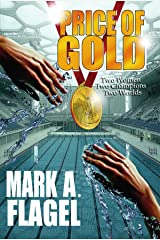 Price of Gold: TWO WOMEN, TWO CHAMPIONS, TWO WORLDS Kindle Edition