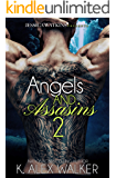 Angels and Assassins 2: BWWM romance