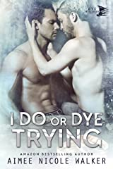 I Do, or Dye Trying (Curl Up and Dye Mysteries,#4) Kindle Edition
