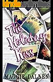 The Holiday Kiss (Briarwood High Book 4)
