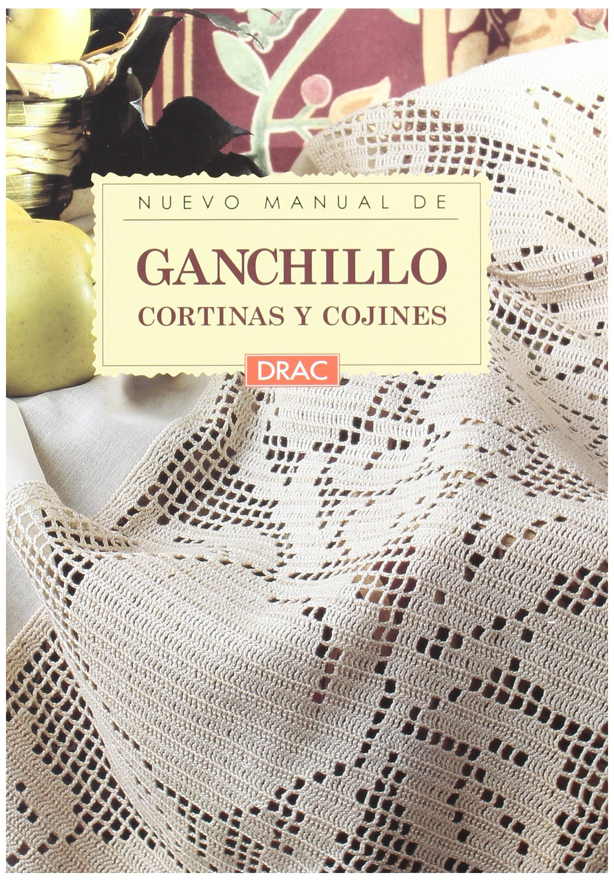 Ganchillo - Cortinas y Cojines (Spanish Edition): Jesus ...