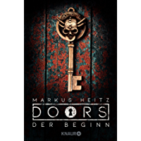 DOORS - Der Beginn: Roman (Die Doors-Serie Staffel 1)