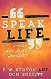 Speak Life: Words That Work Wonders