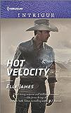 Hot Velocity (Ballistic Cowboys)