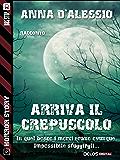 Arriva il crepuscolo (Horror Story)
