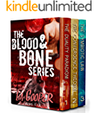 Blood & Bone Series Books 1-3 (The Duality Paradigm, The Convergence Theory, The Symbiotic Law)