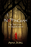 Nottingham: The True Story of Robyn Hood