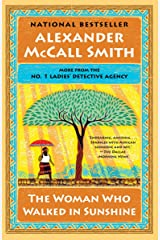 The Woman Who Walked in Sunshine: No. 1 Ladies' Detective Agency (16) (No. 1 Ladies' Detective Agency Series) Paperback