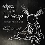 Echoes Of The First Dreamer: The Musical Prequel To Golem