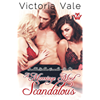 A Marriage Most Scandalous (A Regency Erotic Romance Menage) (Scandalous Ballroom Encounters Book 2)