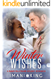 Winter Wishes: A BWWM Billionaire Holiday Romance