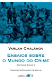 Ensaios Sobre o Mundo do Crime