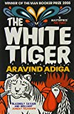 The White Tiger: Booker Prize Winner 2008