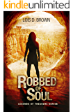 Robbed of Soul: (A Paranormal Mystery- Legends of Treasure)