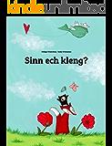 Sinn ech kleng?: Eng Billergeschicht vum Philipp Winterberg an Nadja Wichmann (Luxembourgish Edition)