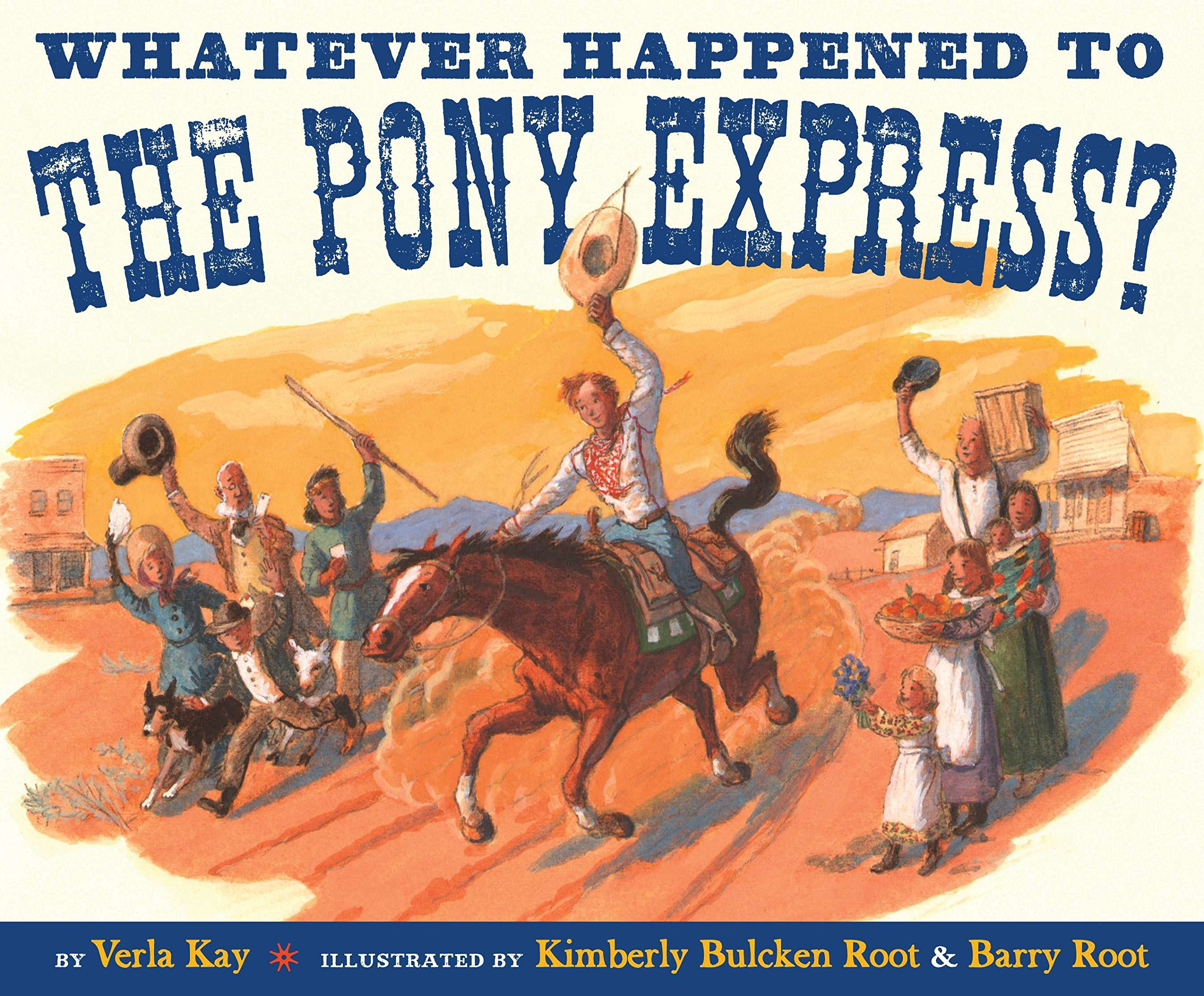 Download Whatever Happened to the Pony Express? ebook