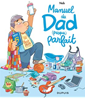 Amazon Fr Dad Tome 5 Amour Gloire Et Corvees Nob