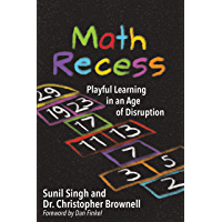 Math Recess: Playful Learning in an Age of Disruption (English Edition)