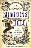 Surgeons' Hall: A dark, page-turning thriller (Jem Flockhart Book 4)