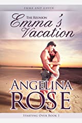 The Reunion: Emma's Vacation (The Starting Over Series Book 1)
