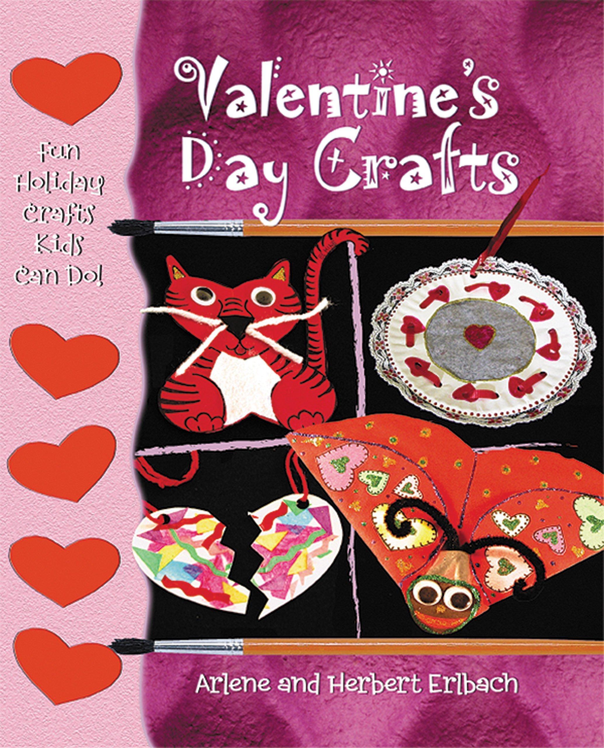 Valentine\'s Day Crafts (Fun Holiday Crafts Kids Can Do): Arlene ...