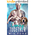 Coming Together: A Billionaire's Baby Romance